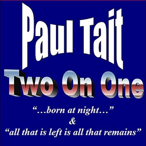 """Image for 'Two On One: """"...Born At Night..."""" & """"All That Is Left Is All That Remains""""'"""