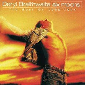 Imagem de 'Six Moons (The Best Of Daryl Braithwaite 1988 - 1994)'