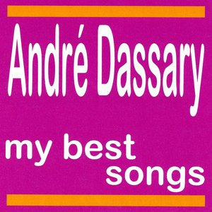 Image pour 'André Dassary : My Best Songs'