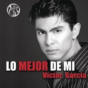 Image for 'Lo Mejor De Mi... Victor Garcia'