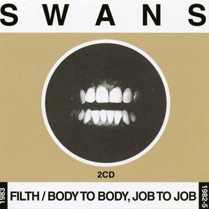 Image for 'Filth / Body To Body, Job to Job'