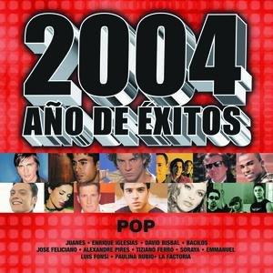 Image for '2004 Año De Exitos Pop'