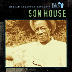 Imagem de 'Martin Scorsese Presents The Blues: Son House'