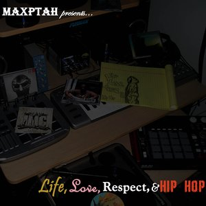 Image for 'Life, Love, Respect, & Hip Hop'