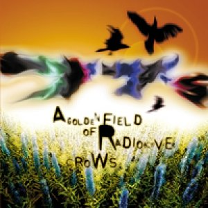 Image for 'A Golden Field of Radioactive Crows'