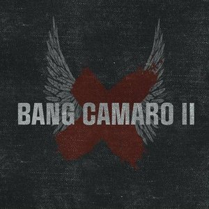 Image for 'Bang Camaro II'