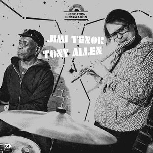 Image for 'Jimi Tenor / Tony Allen'
