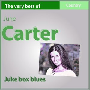 Image for 'The Very Best of June Carter (Juke Box Blues)'