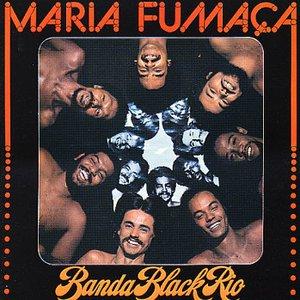 Image for 'Maria Fumaça'