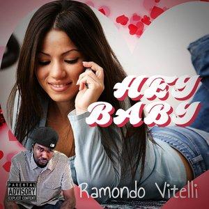"Image for 'Ramondo Vitelli ""Hey Baby Single""'"