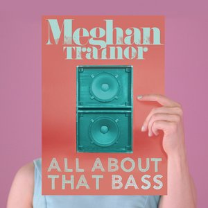Image for 'All About That Bass'