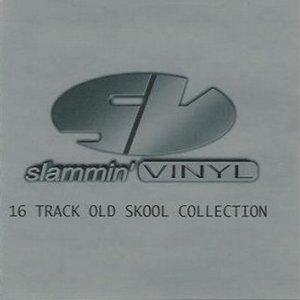 Image for 'Slammin' Vinyl - Old Skool Collection'