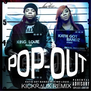 Bild für 'Pop Out (Kickraux Trap Remix) [feat. King Louie]'