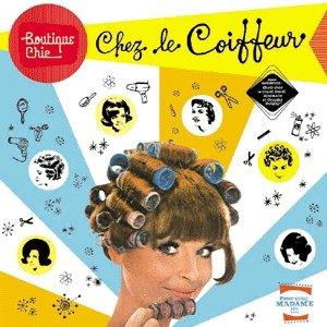 Imagem de 'Boutique chic : Chez le coiffeur (bonus remixes)'