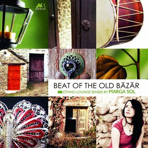 Image for 'Beat of the Old Bazar (Ethno Lounge Senses)'