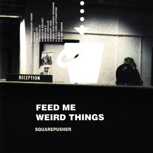 Image for 'Feed Me Weird Things'