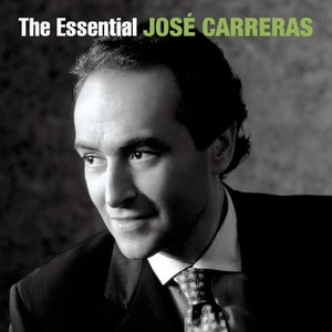 Image for 'The Essential José Carreras [International Version]'