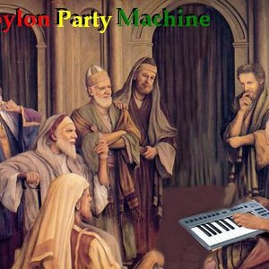 Image for 'Babylon Party Machine'