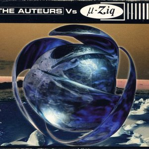 Image for 'The Auteurs Vs µ-Ziq'