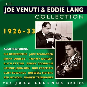 Bild för 'The Joe Venuti  Eddie Lang Collection 1926-33'