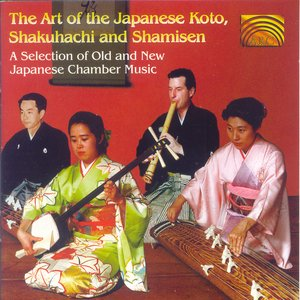 Bild für 'The Art of the Japanese Koto, Shakuhachi and Shamisen'