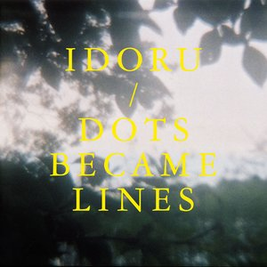Image for 'Dots Became Lines'