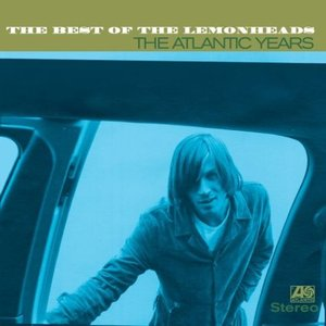 Image for 'The Best Of The Lemonheads: The Atlantic Years'