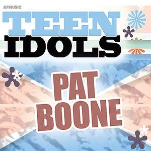 Image for 'Teen Idols - Pat Boone'