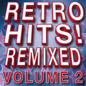 Image for 'Retro Hits! Remixed – Volume 2'