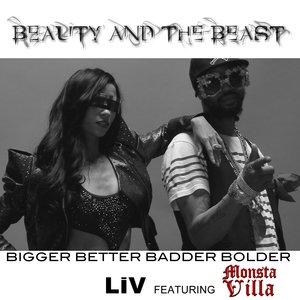 Image pour 'Bigger Better Badder Bolder'