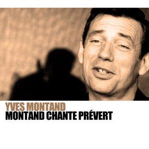 Image for 'Montand Chante Prévert'