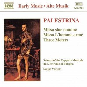 Image for 'PALESTRINA: Missa Sine Nomine / Missa L'Homme Arme / Motets'