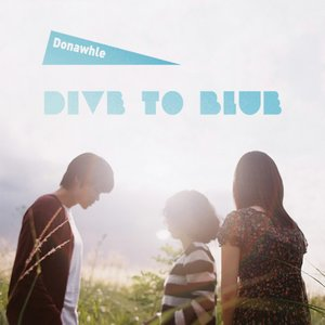 Image for 'Dive to Blue'