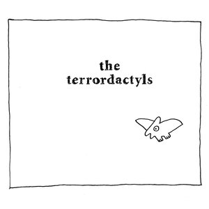 Image for 'The Terrordactyls - S/T'
