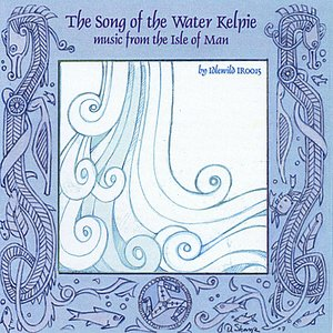 Image for 'The Song of the Water Kelpie'