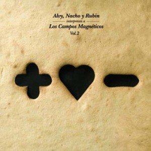 Image pour 'Alvy, Nacho Y Rubin Interpretan A Los Campos Magnéticos Vol. 2'