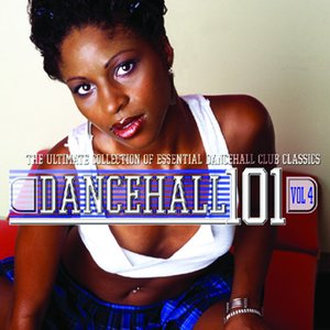 Image for 'Dancehall 101 - Vol. 4'