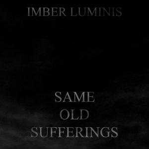 Bild für 'Same Old Sufferings'