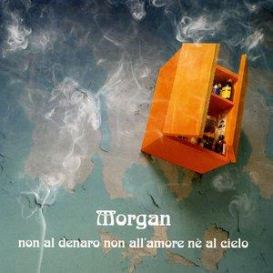 Image for 'Non Al Denaro Non All'Amore Nè Al Cielo'