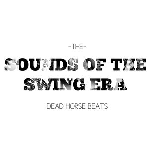 Image for 'Sounds of the Swing Era'