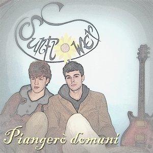 Image for 'Piangero' Domani'