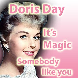 """Image for 'Doris Day """"It's Magic"""" with """"Somebody Like You""""'"""