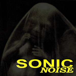 Image for 'SONIC noise'