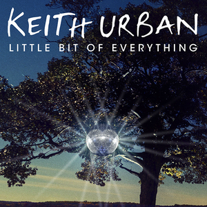 Keith Urban - Little Bit Of Everything