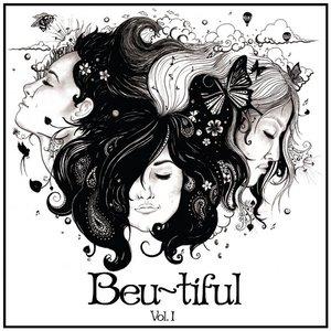 Image for 'Beu~tiful Vol I'