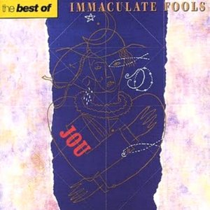Immagine per 'The Best of Immaculate Fools'