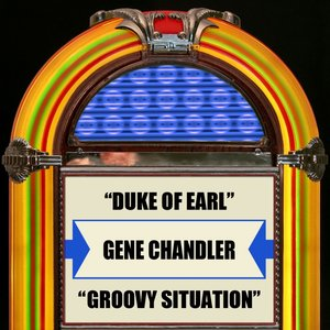 Image for 'Duke Of Earl  Groovy Situation'