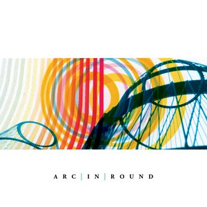 Image for 'Arc in Round'