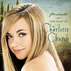 Immagine per 'Prelude: The Best of Charlotte Church'