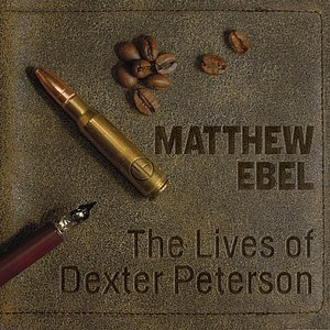 Image for 'The Lives of Dexter Peterson'